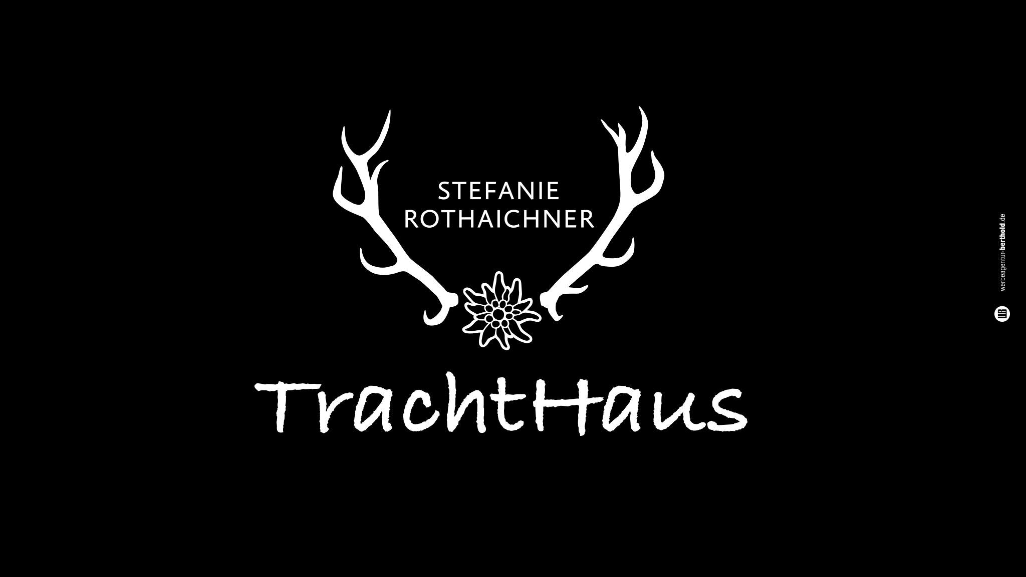 Trachthaus Stefanie Rothaichner Logodesign, CI, Website